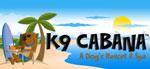 K9 Cabana Dog Resort